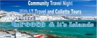 Greece and It's Islands Community Travel Night - LT Travel and Collette Tours
