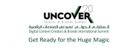 Uncover - Digital Content Creators & Brands International Summit