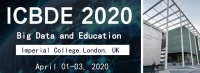 2020 The 3rd International Conference on Big Data and Education (ICBDE 2020)