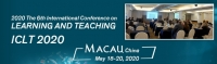 2020 The 6th International Conference on Learning and Teaching (ICLT 2020)