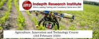 Agriculture, Innovation and Technology Course (3 rd February 2020)