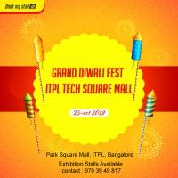 Grand Diwali Fest at ITPL Square Mall, Bangalore - BookMyStall