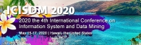 2020 4th International Conference on Information System and Data Mining (ICISDM 2020)