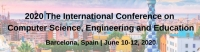 2020 The International Conference on Computer Science, Engineering and Education (CSEE 2020)