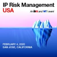 IP Risk Management USA, February 4, 2020 | San Jose, California