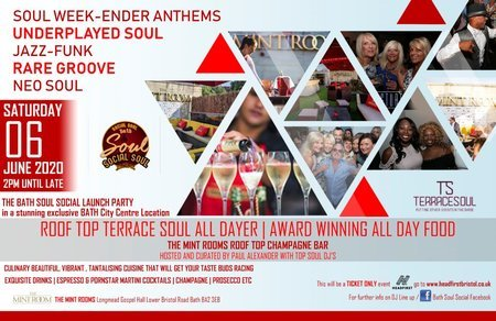TH SOUL SOCIAL The Launch Party / Exclusive Roof Top Terrace /All Dayer, Bath, Somerset, United Kingdom