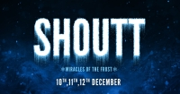 SHOUTT 2019- MIRACLES OF THE FROST