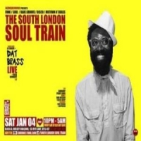 The South London Soul Train with Dat Brass (Live) + More on 3 floors