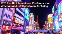 2020 The 4th International Conference on Materials and Intelligent Manufacturing (ICMIM 2020)