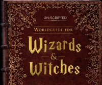 Worldguide for Witches and Wizards (Improvised Harry Potter), SF 11/29-12/21