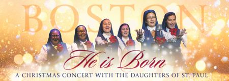 He is Born Christmas Concert with the Daughters of St. Paul, Milton, Massachusetts, United States
