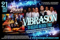 Dance Saturdays - LIVE Salsa with Vibrason CD Release, Bachata y Mas