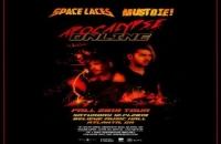 Space Laces + MUST DIE! - Apocalypse Online Tour | Sat Dec 14