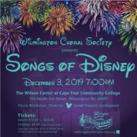 """The Wilmington Choral Society presents """"Songs of Disney!"""" at the Wilson Ctr"""