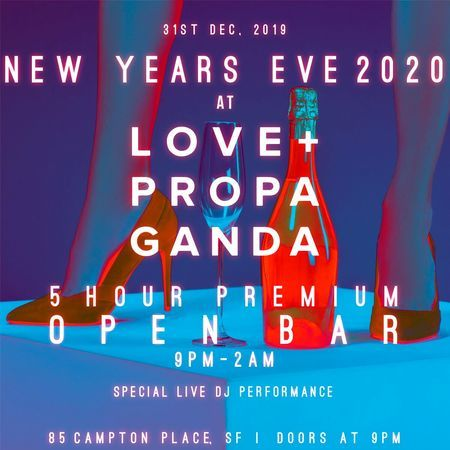 Love and Propaganda New Years Eve Party 2020, San Francisco, California, United States