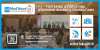 MTaI MedTekon 2019: 'Fostering & Fortifying Ayushman Bharat's Foundations'