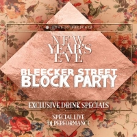 Bleecker St Block Party New Years Eve Party 2020