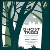 Ghost Trees by Bob Gilbert