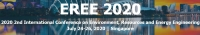 2020 2nd International Conference on Environment, Resources and Energy Engineering (EREE 2020)