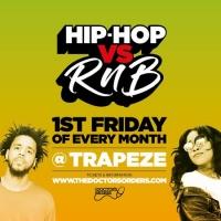 Hip-Hop vs RnB @ Trapeze, Fri 3rd Jan