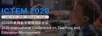2020 International Conference on Teaching and Education Management (ICTEM 2020)