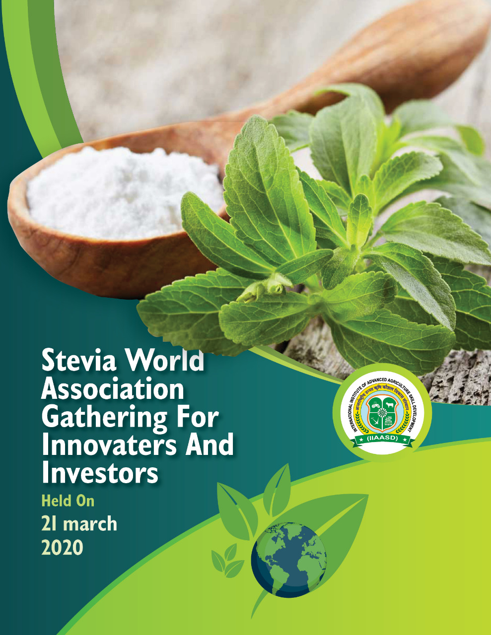Stevia World Association Gathering For Innovaters And Investors to be held on 21 March 2020., Jaipur, Rajasthan, India