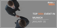 Meet One on One with Prestigious Business Schools at the Access MBA Event in Munich!