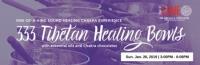 333 Tibetan Healing Bowl Experience