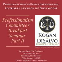 Professionalism Committee's Breakfast Seminar, Part II