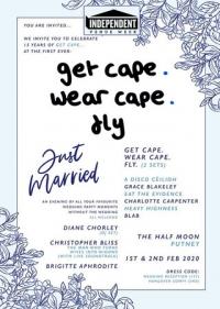 Get Cape. Wear Cape. Fly Live at Half Moon Putney London Sat 1st Feb #IVW