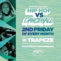 Hip-Hop vs Dancehall - Valentines Special @ Trapeze Basement Fri 14th Feb