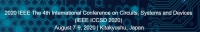 2020 IEEE The 4th International Conference on Circuits, Systems and Devices (IEEE ICCSD 2020)