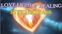 4th Annual Love, Light And Healing Psychic Fair