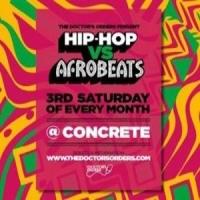 Hip-Hop vs Afrobeats @ Concrete Shoreditch, Sat 15th February