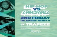 Hip-Hop vs Dancehall - Easter Special  @ Trapeze Basement - Fri 10th April