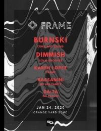 FRAME w/ Burnski