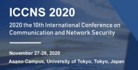 2020 the 10th International Conference on Communication and Network Security (ICCNS 2020)