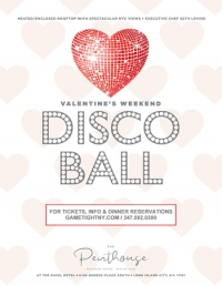 Ravel Penthouse 808 Valentine's Day waterside and skyline dining Disco Ball