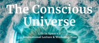 The Conscious Universe Workshop