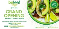 Beleaf Cafe Grand Opening Century City Free Burgers, $1 Tacos, Win iPad