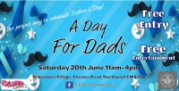 A Day For Dads at Blakemere Village