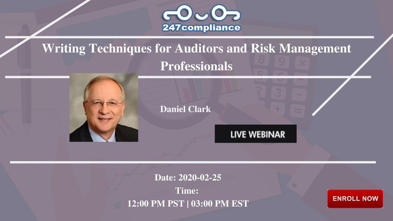 Writing Techniques for Auditors and Risk Management Professionals, 2035 Sunset Lake, RoadSuite B-2, Newark,Delaware,United States