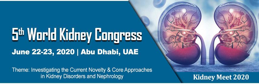 5th World Kidney Congress, Abu Dhabi, UAE,Abu Dhabi,United Arab Emirates