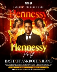 Saturday Hennessy Party at Doha Nightclub in Astoria