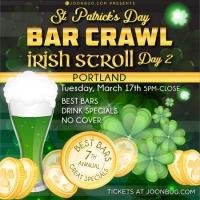 Barcrawls.com Presents Portland St. Patrick's Day Bar Crawl Day 2