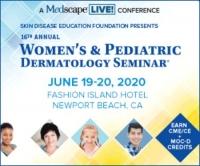 SDEF's 16th Annual Women's & Pediatric Dermatology Seminar