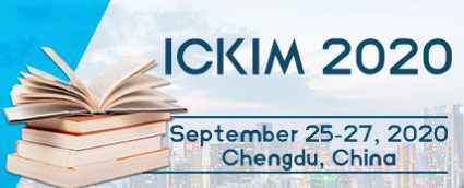 The 2nd International Conference on Knowledge and Information Management (ICKIM 2020), Chengdu, Sichuan, China