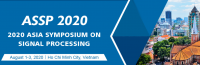 2020 Asia Symposium on Signal Processing (ASSP 2020)