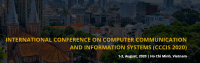 2020 the International Conference on Computer Communication and Information Systems (CCCIS 2020)