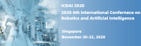 2020 6th International Conference on Robotics and Artificial Intelligence (ICRAI 2020)